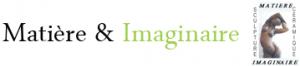 Matière & Imaginaire